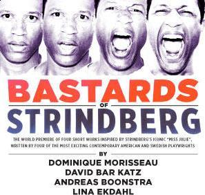Bastards of Strindberg