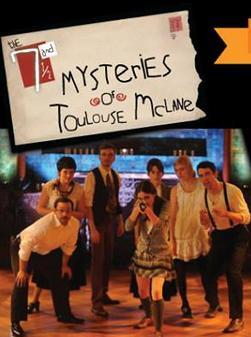 The 7 & 1/2 Mysteries of Toulouse McLane