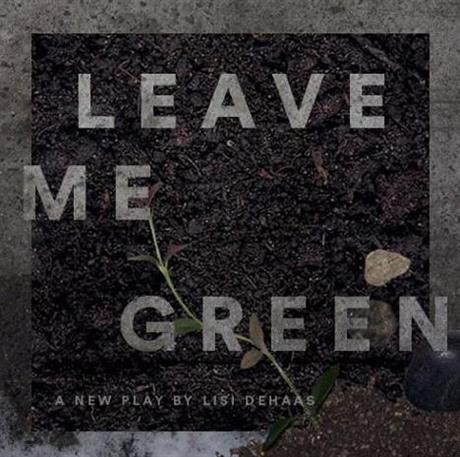 Leave Me Green