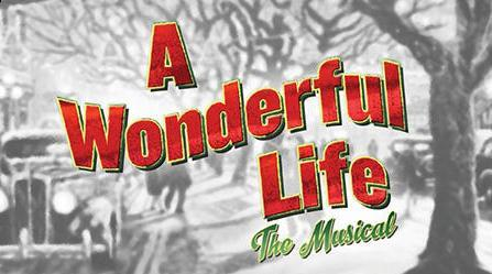 A Wonderful Life - the Musical