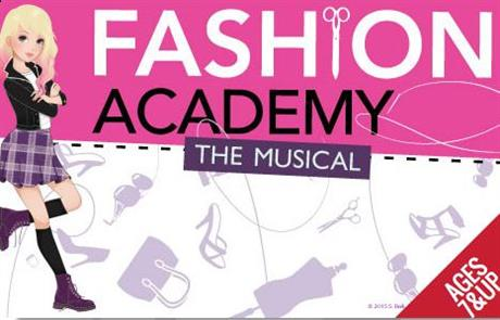 Fashion Academy: The Musical