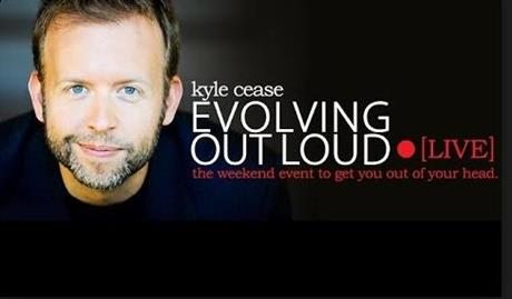 Kyle Cease: Evolving Out Loud