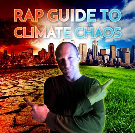 Rap Guide to Climate Chaos