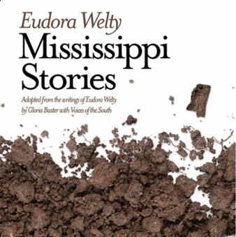 Eudora Welty: Mississippi Stories