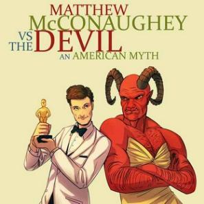 Matthew McConaughey vs. The Devil: An American Myth