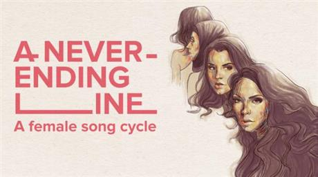 A Never-Ending Line - A Female Song Cycle