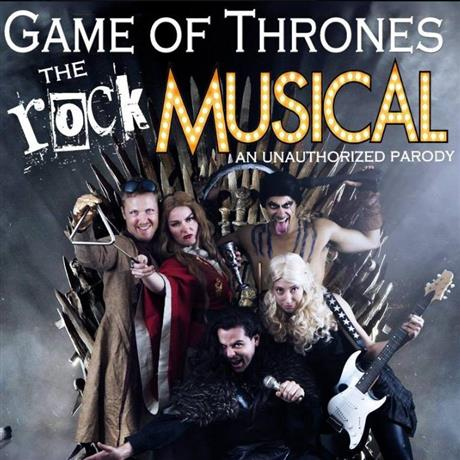 Shame of Thrones: The Rock Musical - An Unauthorized Parody