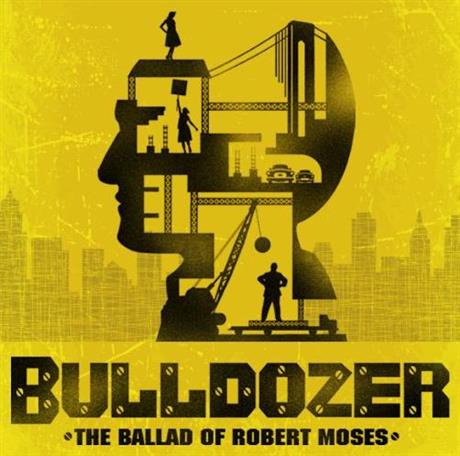 Bulldozer: The Ballad of Robert Moses