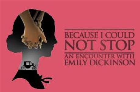 Because I Could Not Stop: An Encounter with Emily Dickinson