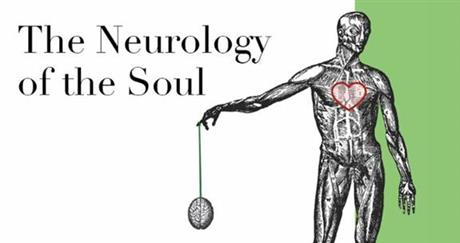 The Neurology of the Soul
