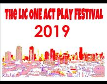 The LIC One Act Play Festival 2019