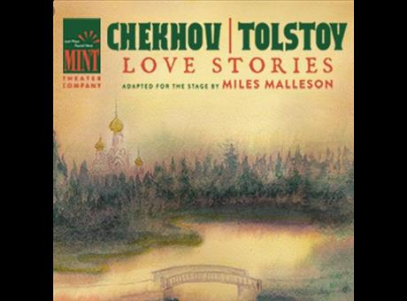 Chekhov - Tolstoy: Love Stories