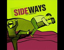 Sideways, The Experience