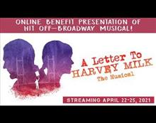 A Letter To Harvey Milk The Musical