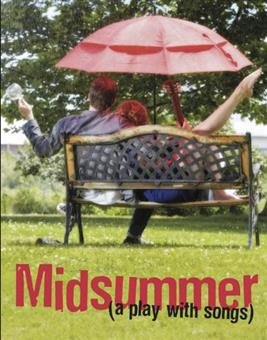 Midsummer  (a play with songs)