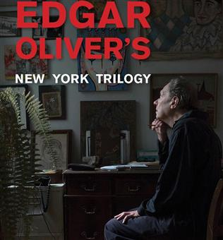 Edgar Oliver 's New York Trilogy