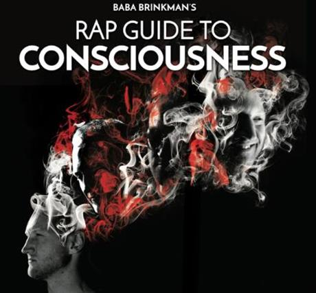 Rap Guide to Consciousness