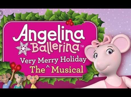 Angelina Ballerina - The Very Merry Holiday Musical!