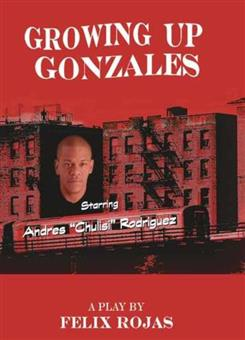 Growing Up Gonzales